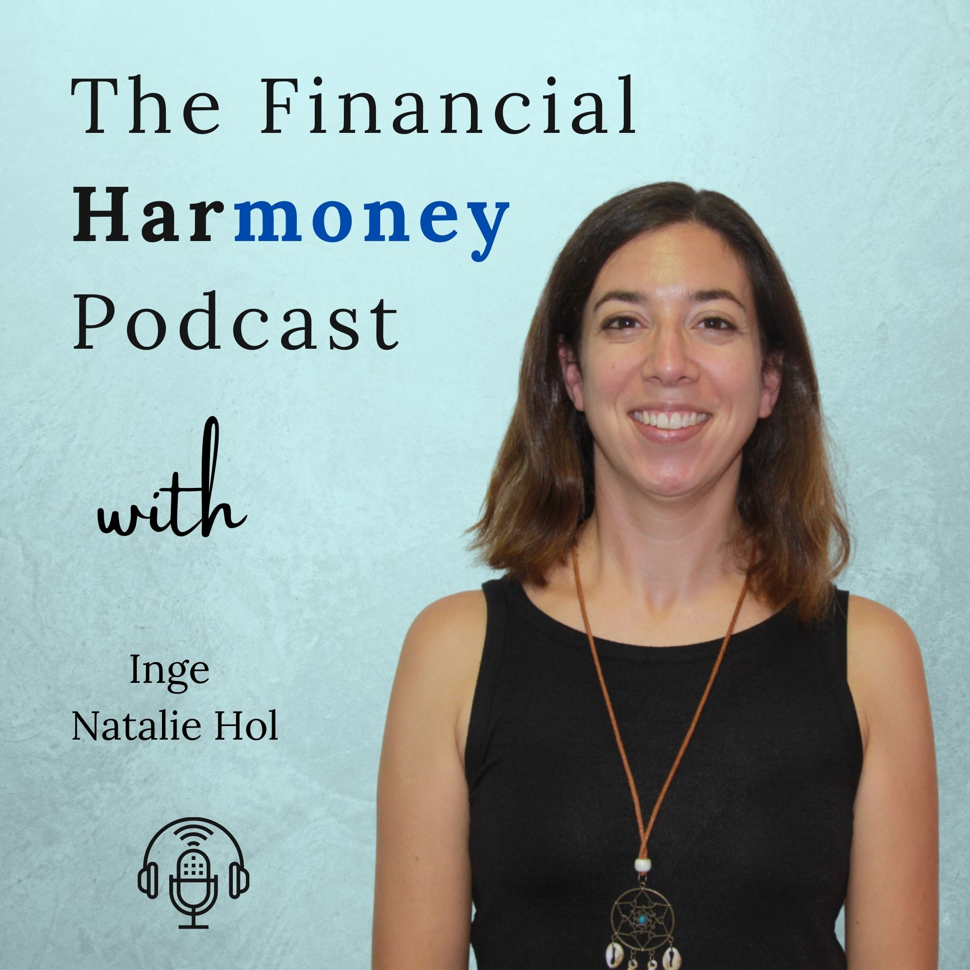 The Financial Harmoney Podcast